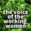 The Voice of the Working Women